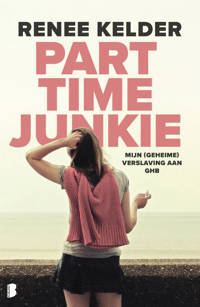 Parttime-junkie - Renee Kelder