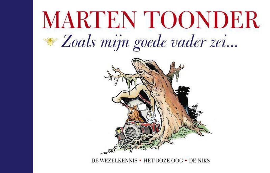Zoals mijn goede vader zei - Marten Toonder