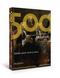 De 500 Rijksten van de Republiek - Kees Zandvliet