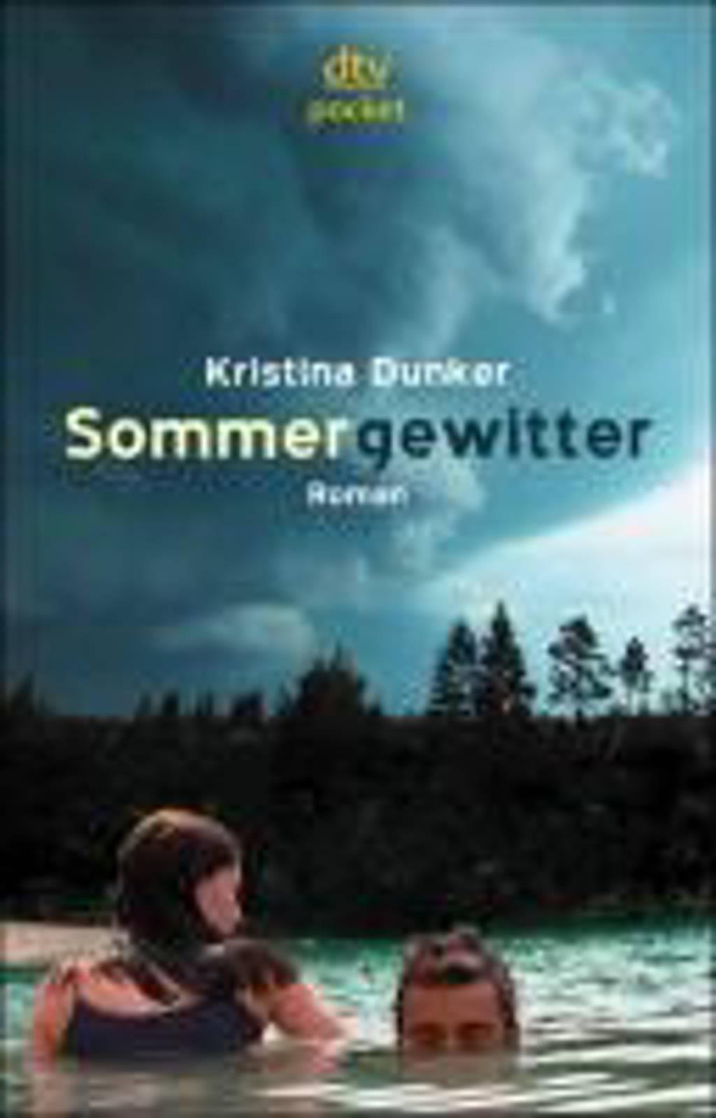 Sommergewitter - Dunker, Kristina