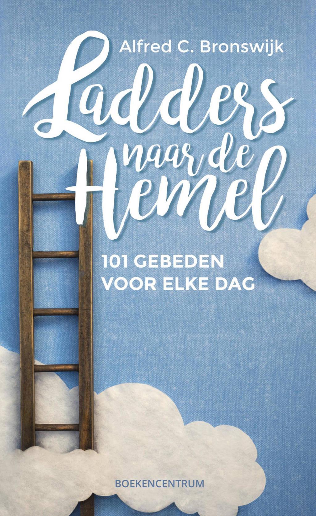 Ladders naar de hemel - Alfred C. Bronswijk