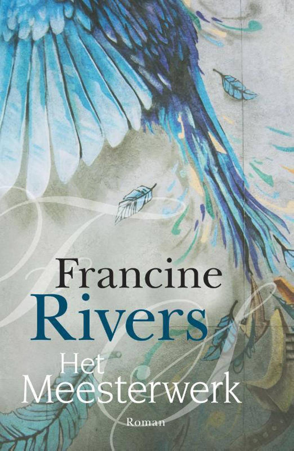 Het meesterwerk - Francine Rivers