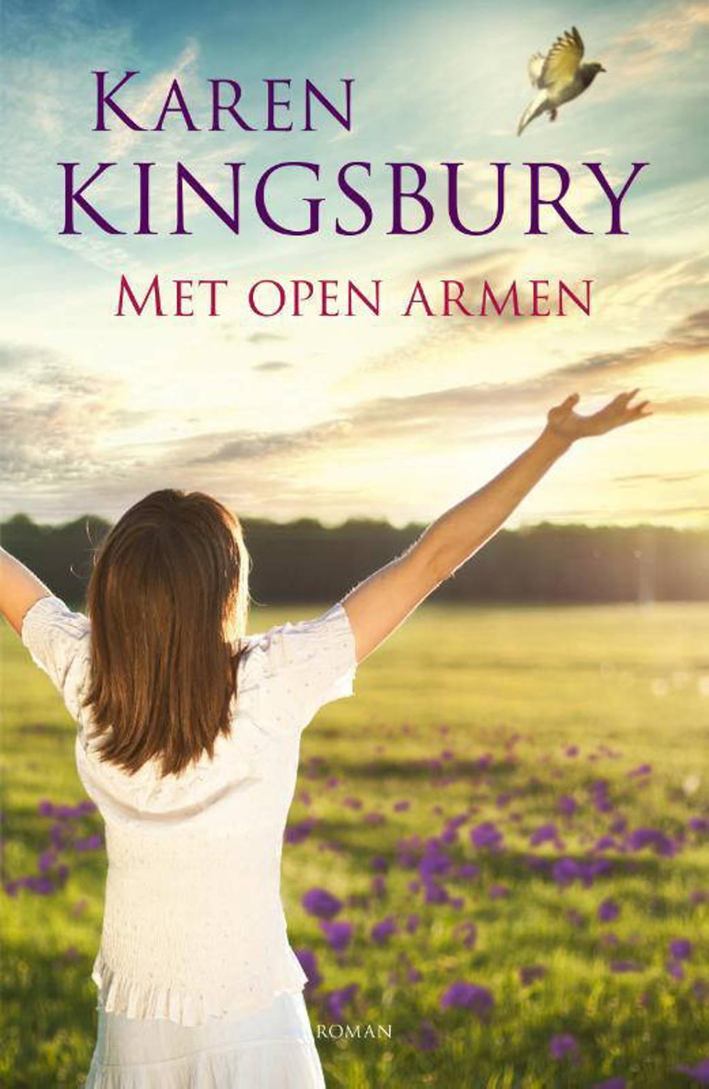 Met open armen - Karen Kingsbury