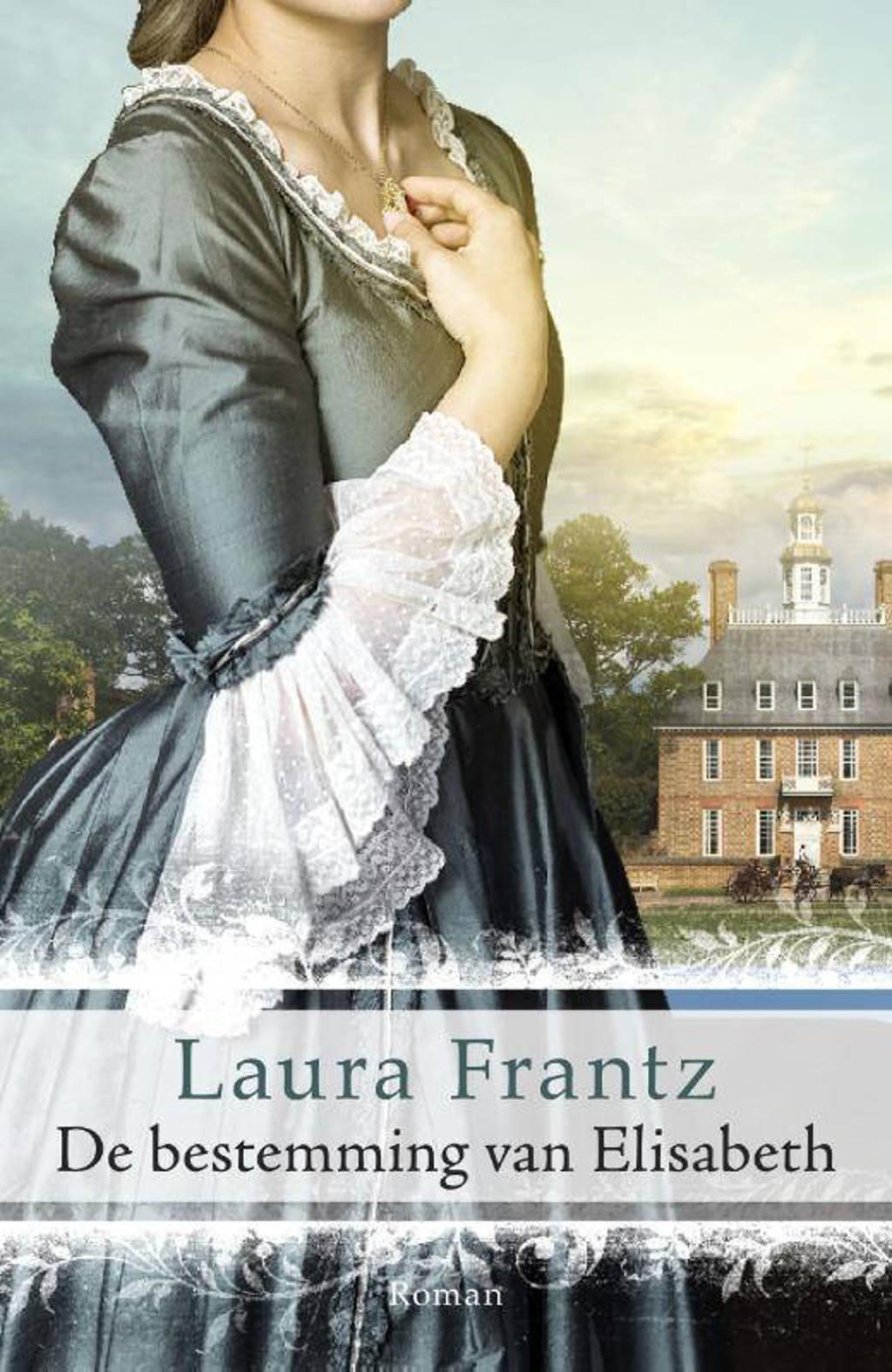De bestemming van Elisabeth - Laura Frantz