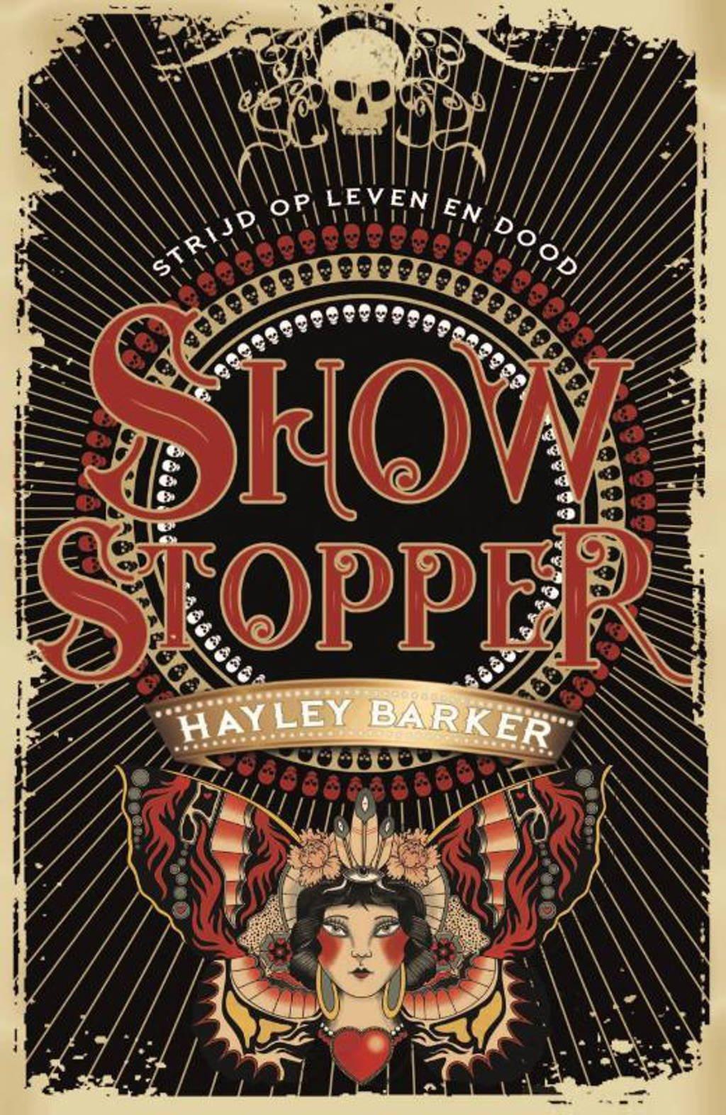 Showstopper: Showstopper - Hayley Barker