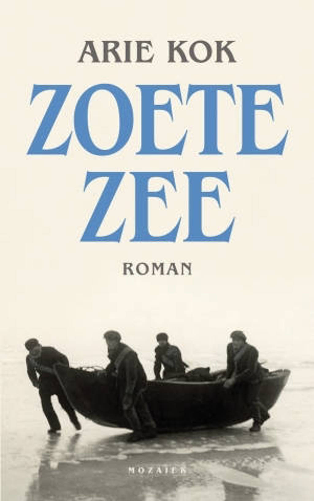 Zoete zee - Arie Kok