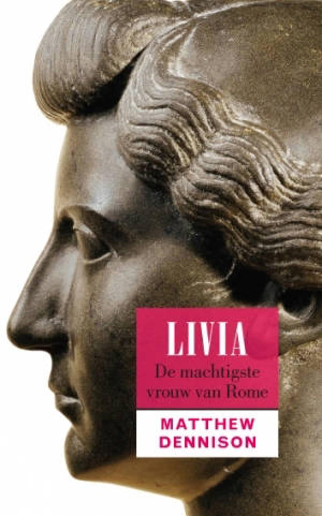 Livia - Matthew Dennison