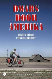 Dwars door Amerika - Wouter Deboot en Steven Claerhout