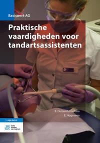 Basiswerk AG: Praktische vaardigheden voor tandartsassistenten - B. Duizendstra-Prins en E. Hogeveen