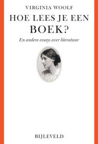 Hoe lees je een boek - Virginia Woolf