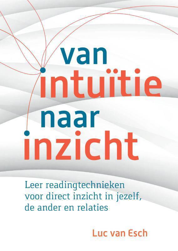 Van intuïtie naar inzicht - Luc van Esch