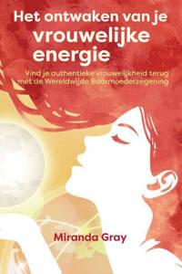Het ontwaken van je vrouwelijke energie - Miranda Gray