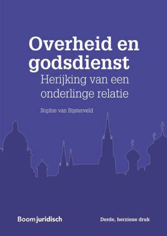 Overheid en godsdienst - Sophie van Bijsterveld