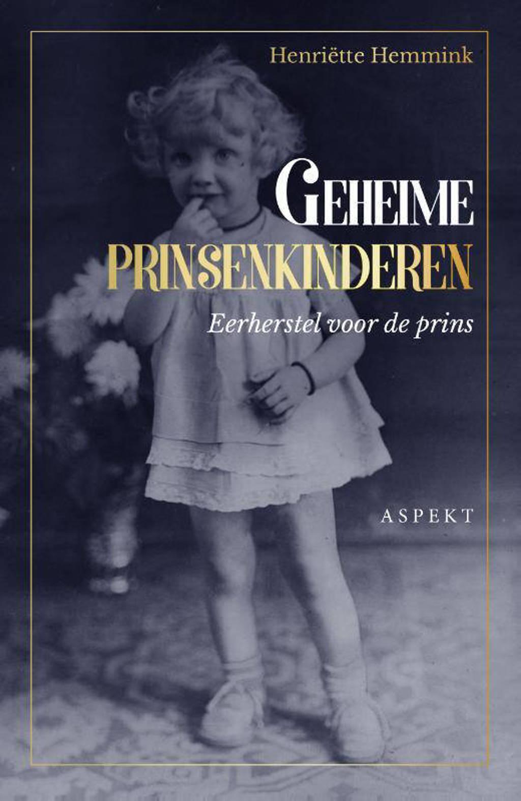 Geheime prinsenkinderen - Henriëtte Hemmink