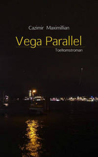 Vega Parallel - Cazimir Maximillian