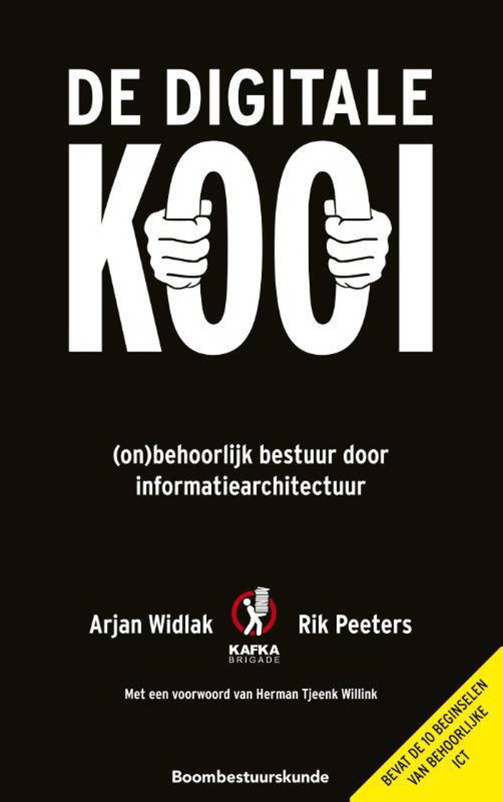 De digitale kooi - Arjan Widlak en Rik Peeters