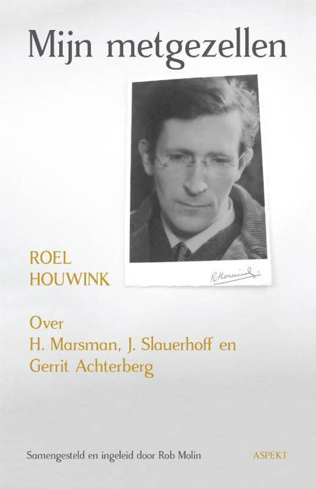 Mijn metgezellen - Roel Houwink