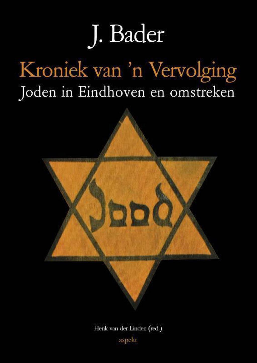 Kroniek van 'n Vervolging - J. Bader