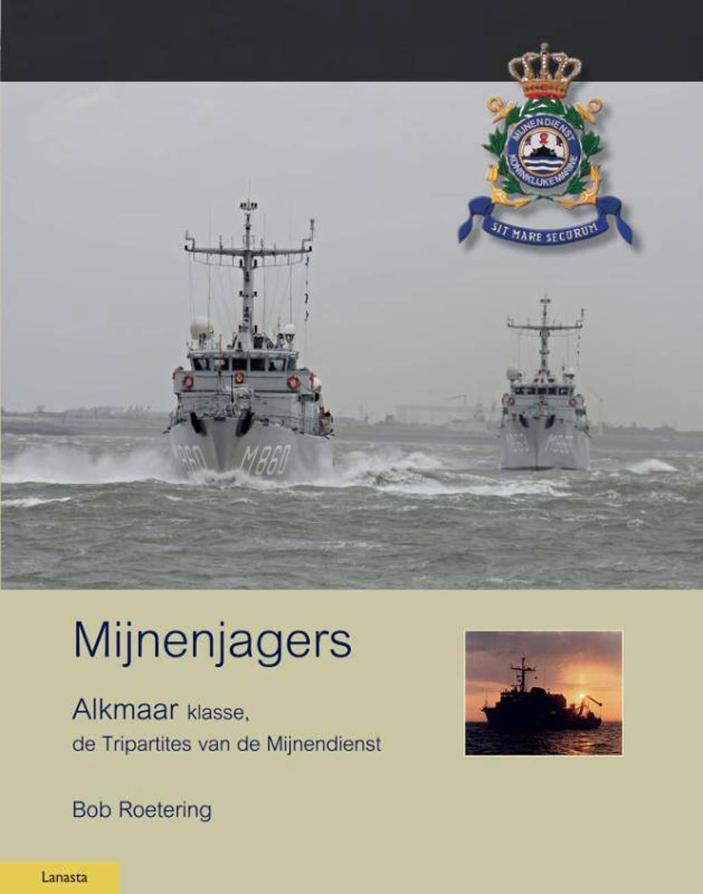 Militaire Historie: Mijnenjagers van de Alkmaar klasse - Bob Roetering