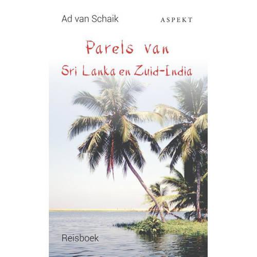 Parels van Sri Lanka en Zuid-India - Ad van Schaik kopen