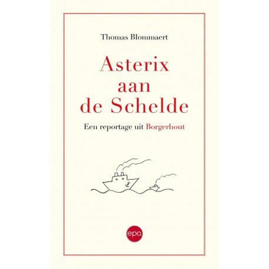 Asterix aan de Schelde - Thomas Blommaert