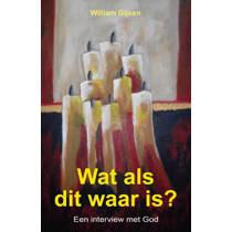 Wat als dit waar is? - William Gijsen
