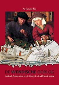 Middeleeuwse studies en bronnen: De Wendische Oorlog - Ad van der Zee