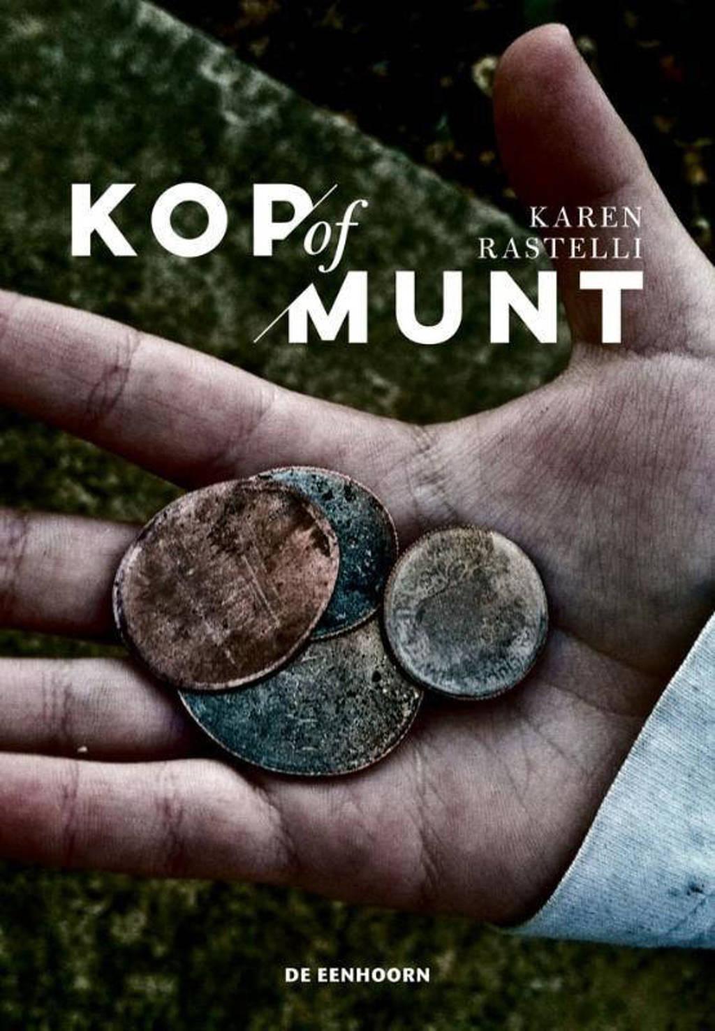 Kop of munt - Karen Rastelli