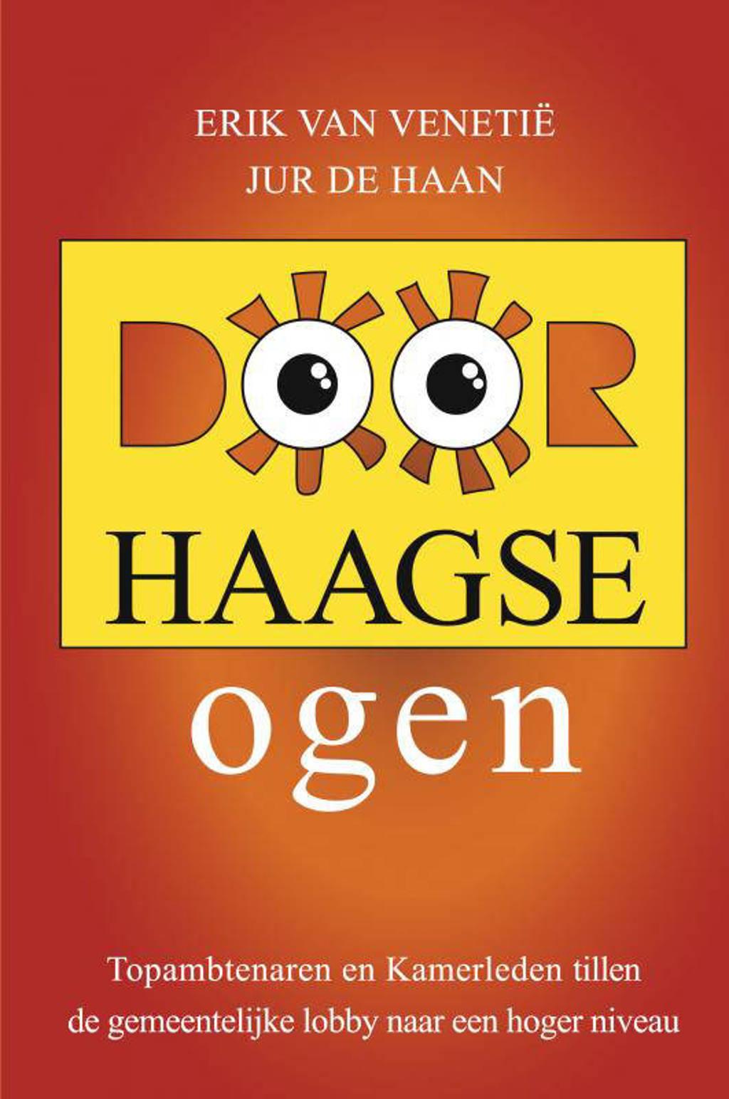 Door Haagse ogen - Erik van Venetië en Jur de Haan