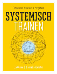 Systemisch trainen - Lia Genee en Hanneke Konsten