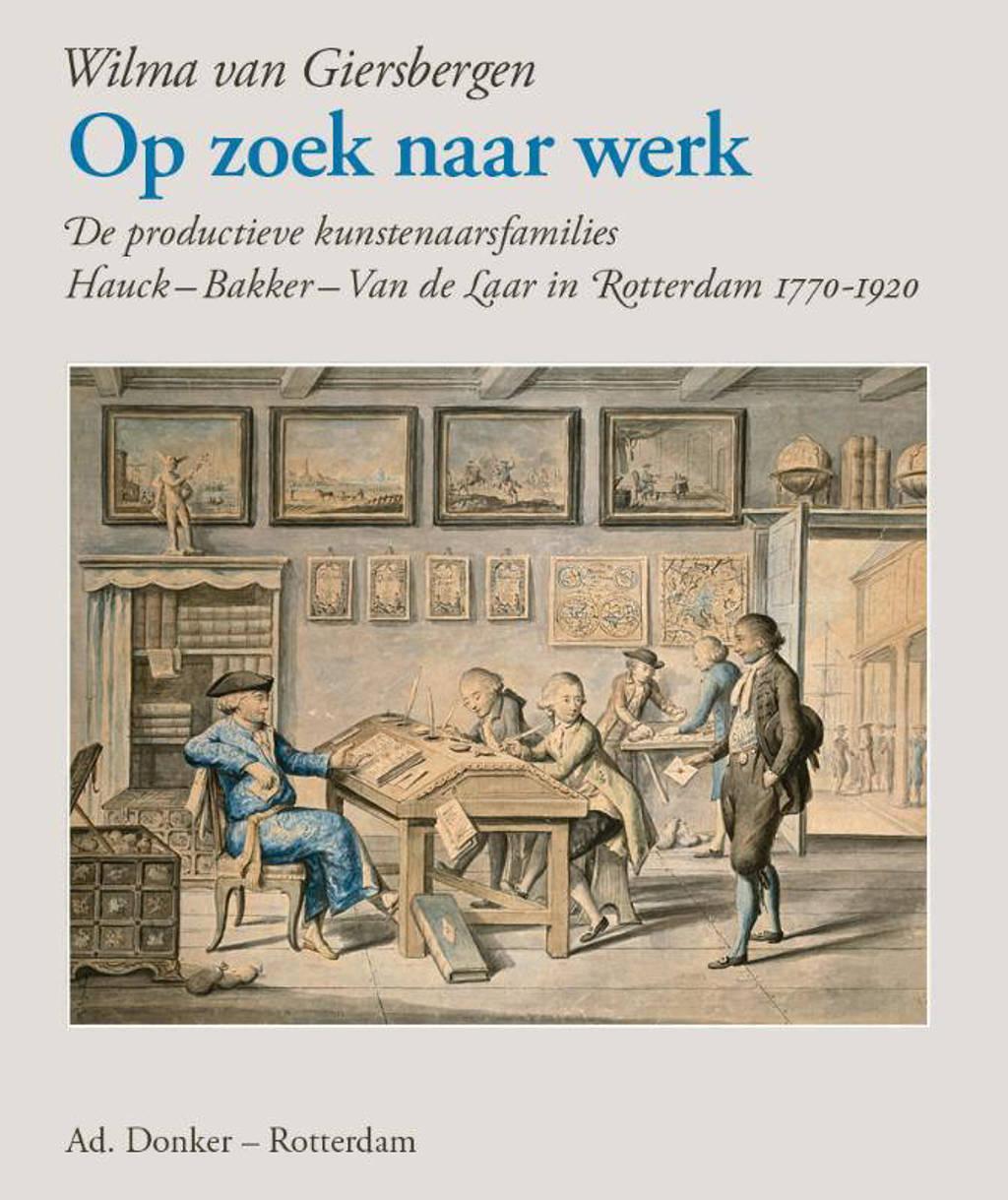Op zoek naar werk - Wilma van Giersbergen