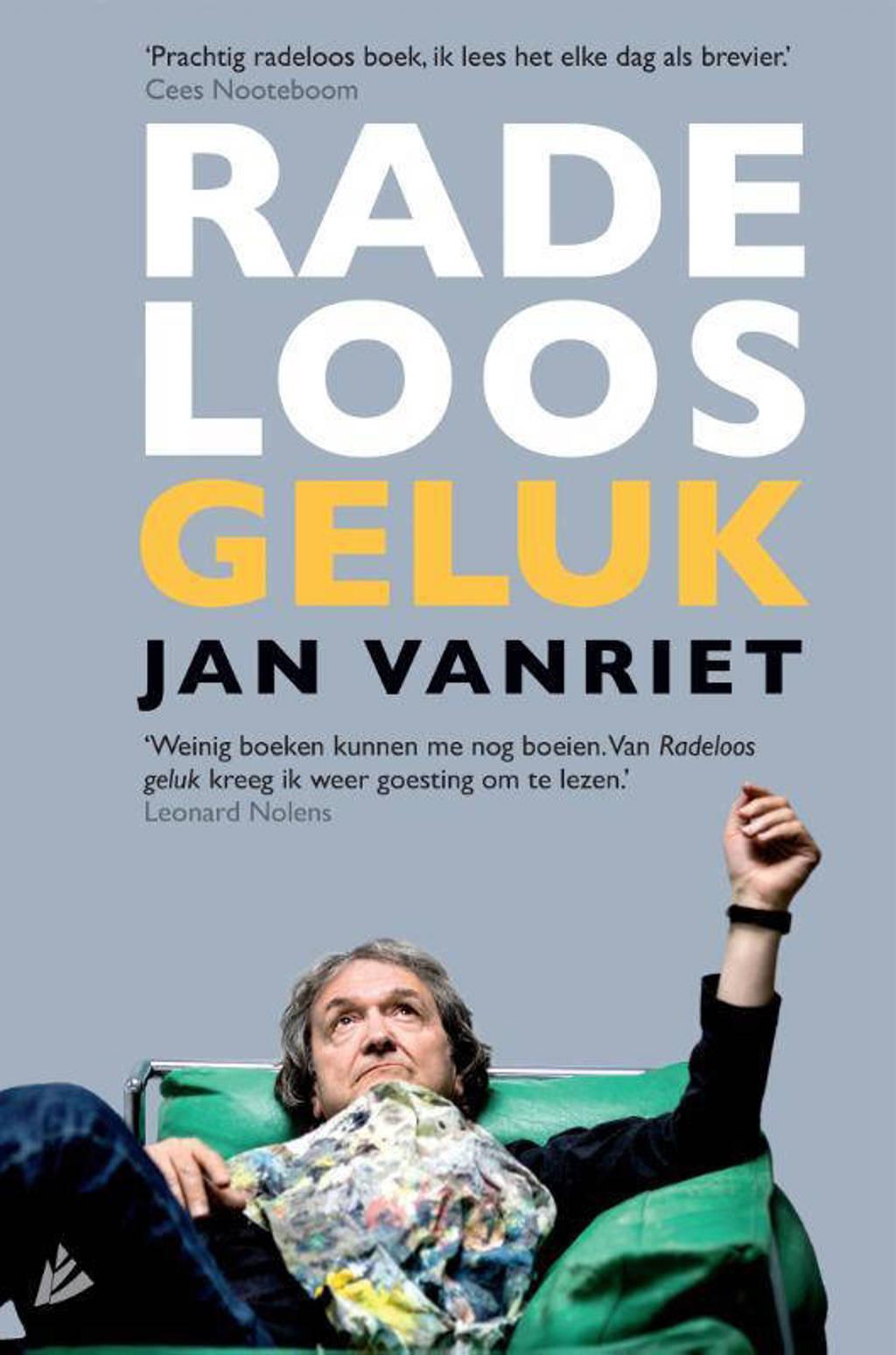 Radeloos geluk - Jan Vanriet