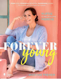 Forever young - Martine Prenen
