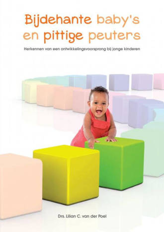 Bijdehante baby's en pittige peuters - Lilian Van der Poel-de Schipper