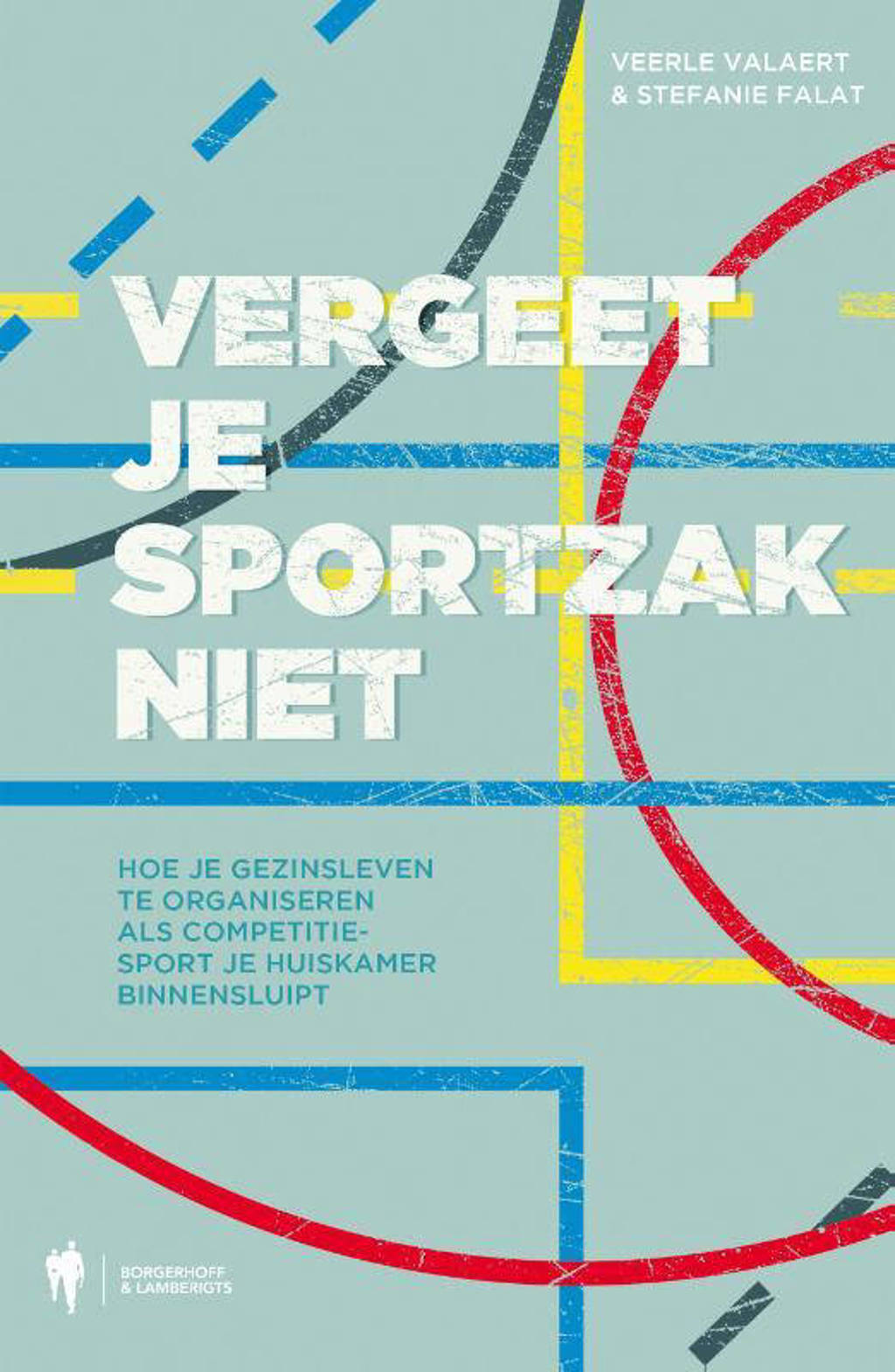 Vergeet je sportzak niet - Veerle Valaert en Stefanie Falat