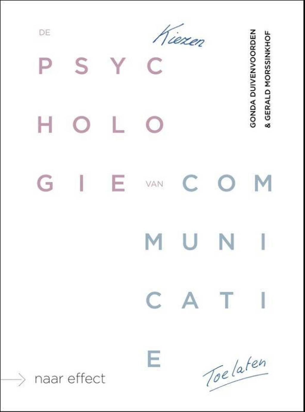 De psychologie van communicatie - Gonda Duivenvoorden en Gerald Morssinkhof