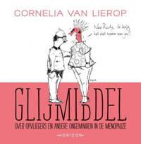 Glijmiddel - Cornelia van Lierop en Fleur van Groningen