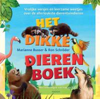 Het dikke dierenboek - Marianne Busser en Ron Schröder