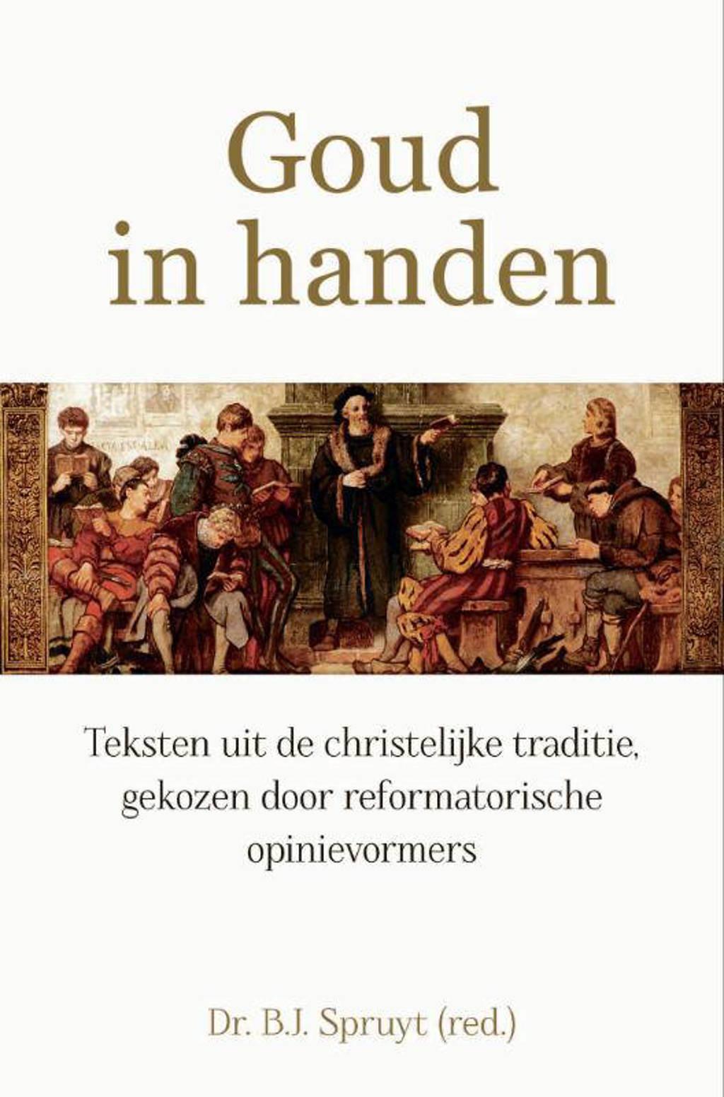 Goud in handen - Bart Jan Spruyt