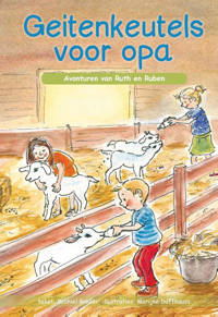 Avonturen van Ruth en Ruben: Geitenkeutels voor opa - Michiel Bakker