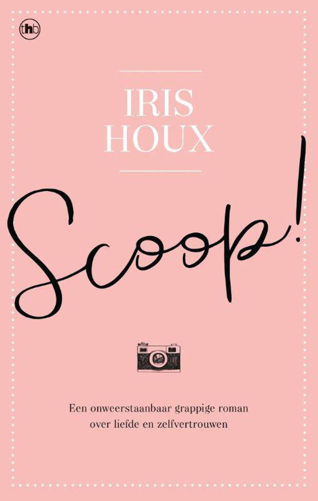 Scoop! - Iris Houx
