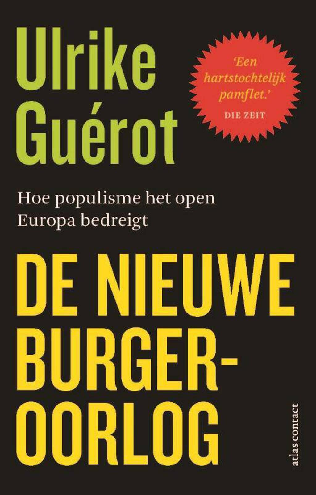 De nieuwe burgeroorlog - Ulrike Guérot