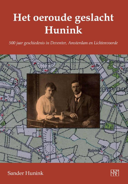 Het oeroude geslacht Hunink - Sander Hunink