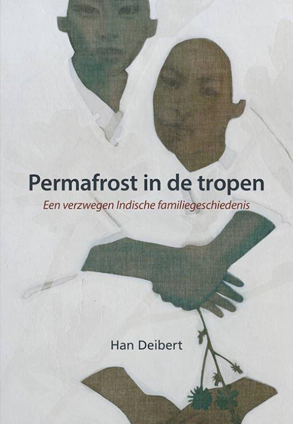 Permafrost in de tropen - Han Deibert