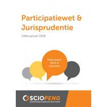Participatiewet & Jurisprudentie Editie januari 2018 - G.K. van de Burg en I. Meuris