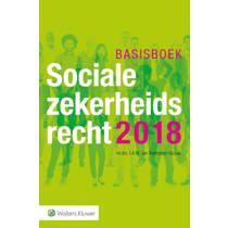 Basisboek Socialezekerheidsrecht 2018 - I.A.M. van Boetzelaer-Gulyas