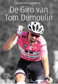In het spoor van Tom Dumoulin - Guy Van den Langenbergh