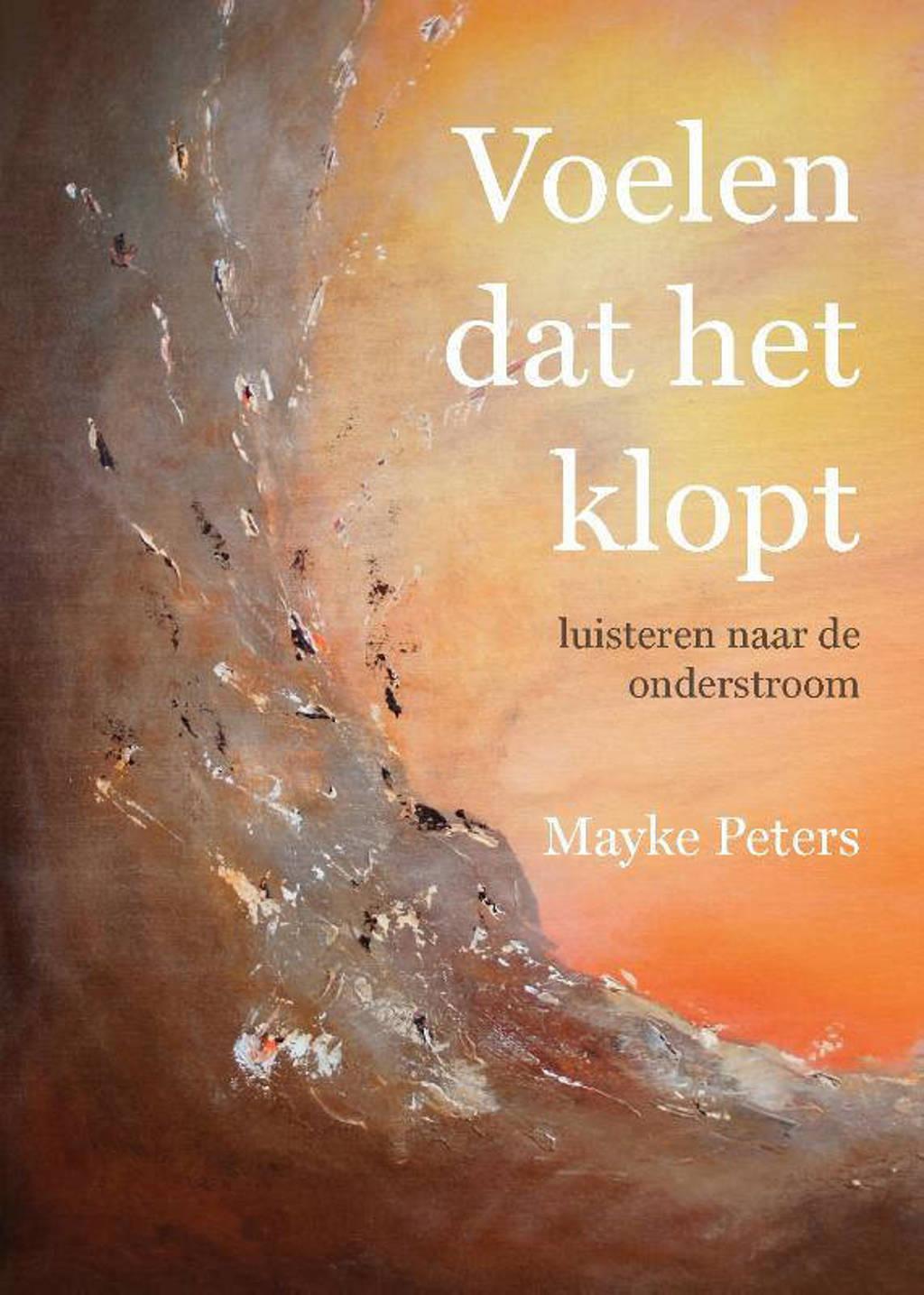 Voelen dat het klopt - Mayke Peters