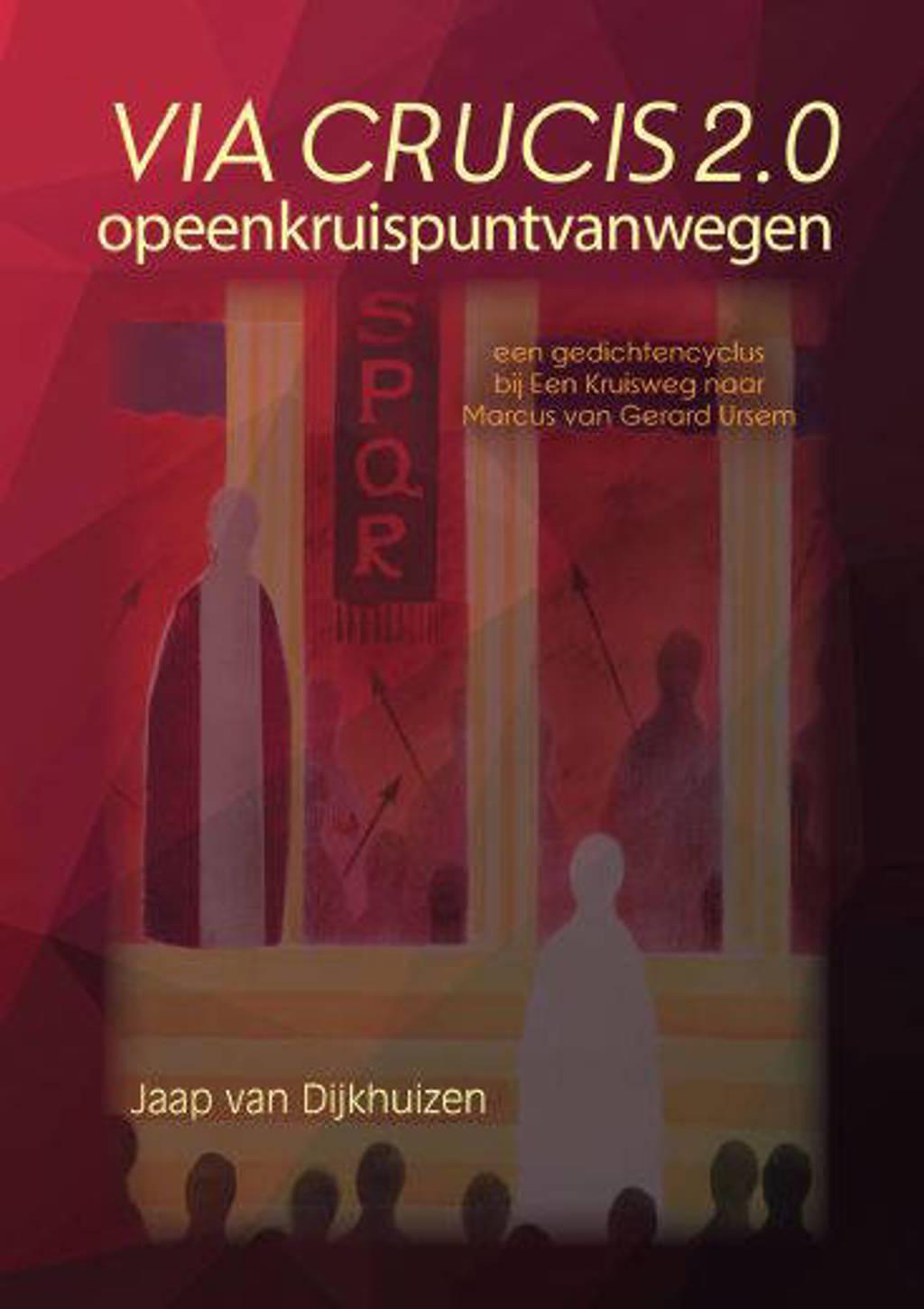 Via Crucis 2.0 - van Dijkhuizen Jaap