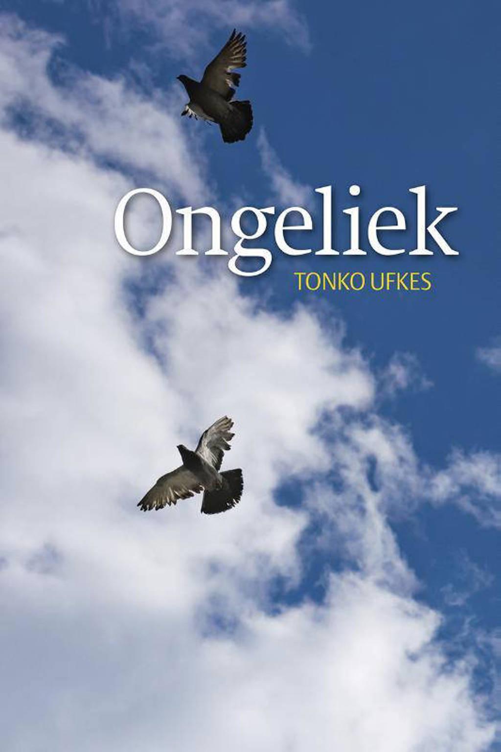 Ongeliek - Tonko Ufkes